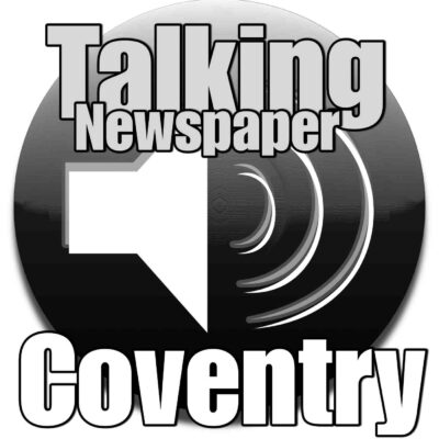 Coventry Talking Newspaper for the Blind & Partially Sighted for 11th October 2017